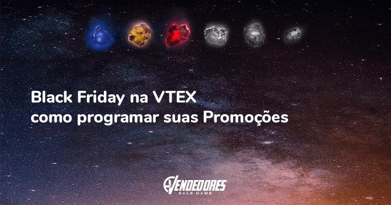 Black Friday na VTEX como programar suas Promoções